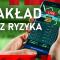 Zakład Bez Ryzyka u Polskich Legalnych Bukmacherów